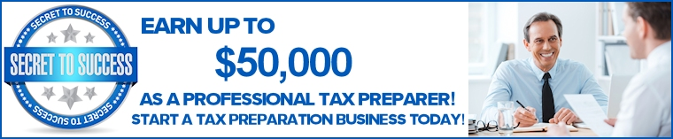 Secret to Success! Start a tax preparation business and earn up to $50,000. Start a tax preparation business for free today!